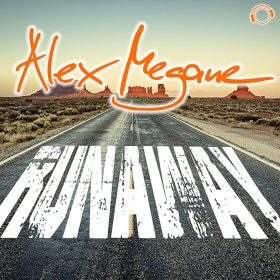 ALEX MEGANE - RUNAWAY